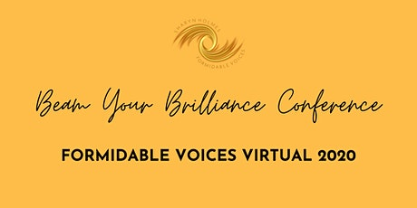 Formidable Voices Virtual: Beam Your Brilliance Conference tickets