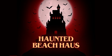 Orange County: Haunted Beach Haus [Costumes Encouraged] tickets
