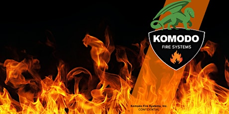 Komodo Fire System Product Introduction tickets