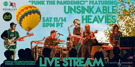 "NVCS presents ""Funk The Pandemic"" feat UNSINKABLE HEAVIES (live stream) tickets"