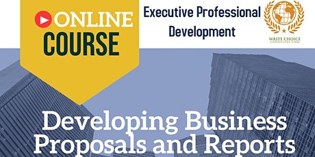 Developing Business Proposals and Reports tickets