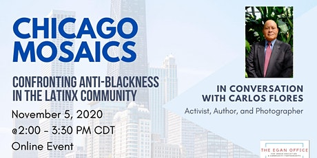 Chicago Mosaics: Confronting Anti-Blackness in the Latinx Community tickets