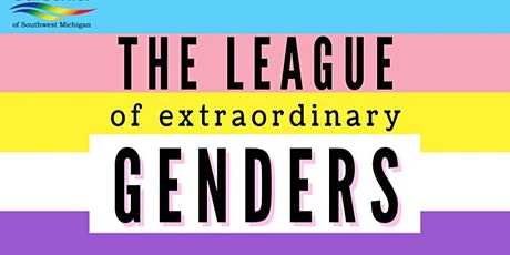 The League of Extraordinary Genders tickets