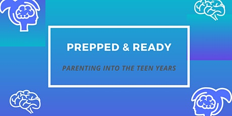 Prepped and Ready: Parenting Into the Teen Years tickets