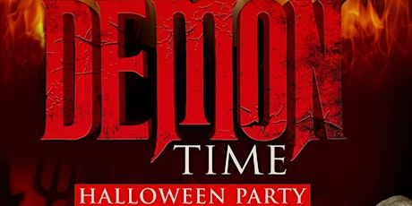 Demon Time: The Ultimate Halloween Party tickets
