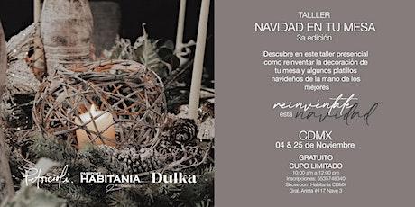 Taller Navidad en tu mesa 3era edición CMDX boletos