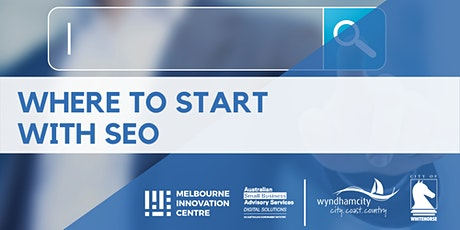 Where to Start with SEO - Wyndham & WhiteHorse tickets