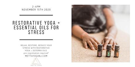 Restorative Yoga + Essential Oils for Stress tickets
