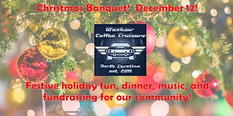 Waxhaw Coffee Cruisers Christmas Banquet! tickets