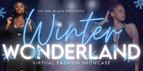 In The Black Winter WonderLand Fashion Showcase tickets