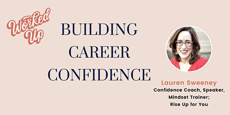 Building Career Confidence tickets
