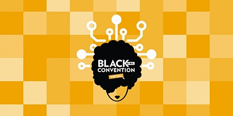 Black Girl Convention Virtual2020 tickets