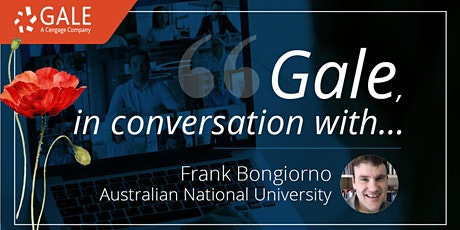 Gale in Conversation with Frank Bongiorno, Australian National University tickets