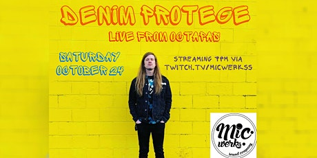 Denim Protege livestream from Octapas tickets