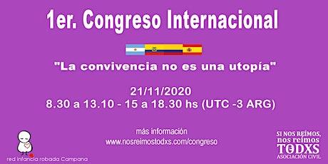 """1° Congreso Internacional :""""La convivencia no es una utopía"""" (ARS) entradas"""