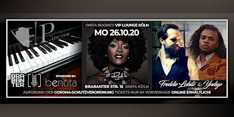 MO. 26. OKT • ONITA BOONE'S VIP LOUNGE KÖLN • RICH CLUB • BRABANTER Tickets