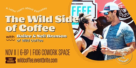The Wild Side of Coffee tickets