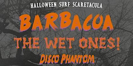 Halloween @ The Monkey with The Wet Ones, Barbacoa, & DJ Disco Phantom tickets
