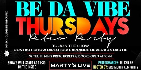 BE DA VIBE THURSDAYS PATIO PARTY @ MARTY'S LIVE THURSDAY OCTOBER 22ND tickets