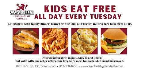 Campbell's Kids Eat Free Day - Every Tuesday tickets