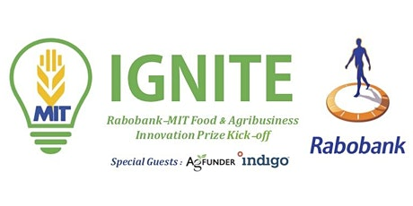 IGNITE! Rabobank-MIT Food and Agribusiness Innovation Prize Kick-off Night tickets