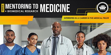 Mentoring The 100 Way: Mentoring to Medicine + Biomedical Research tickets