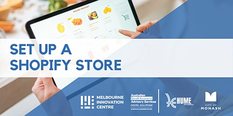 Set up a Shopify Store - Monash & Hume tickets