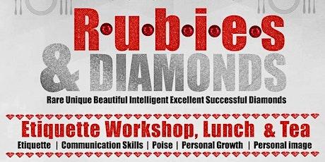 Rubies & Diamonds Etiquette Workshop & Tea tickets