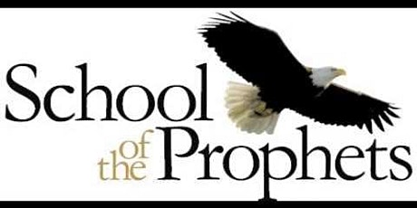 Church Alive Ministries- School of the Prophets tickets