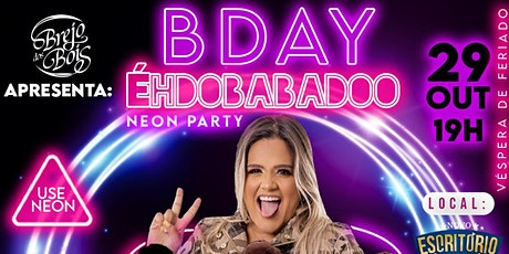 Bday Neon Party Éhdobabadoo billets
