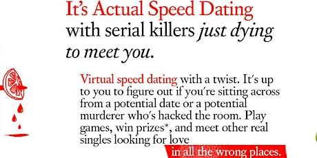 D.C. Serial Killer Speed Dating Online tickets