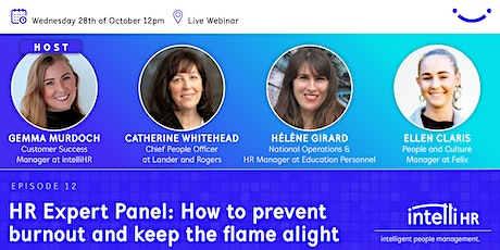 HR Expert Panel: How to prevent burnout and keep the flame alight tickets