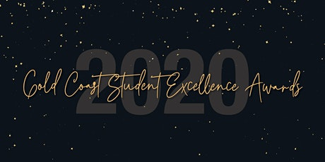 2020 Gold Coast Student Excellence Awards tickets