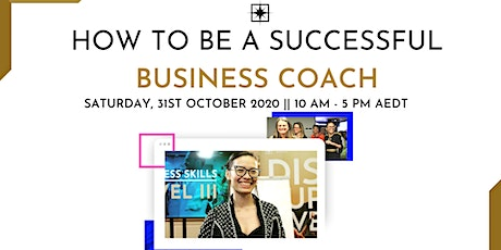 How To Be A Successful Business Coach tickets