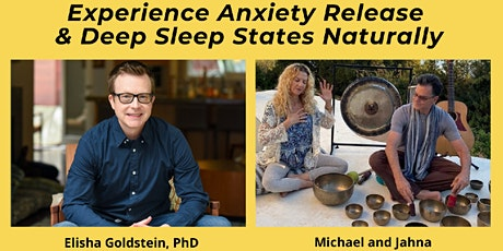 Experience Anxiety Release & Deep Sleep States Naturally tickets
