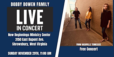 Bobby Bowen Family Concert In Shrewsbury West Virginia tickets