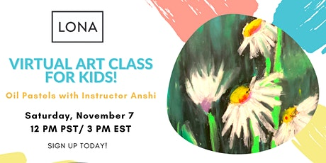 LONA Presents: Virtual Art Class for Kids! tickets