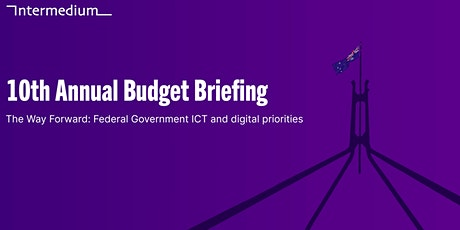 The way forward - Federal Government ICT and digital priorities in 2020-21 tickets