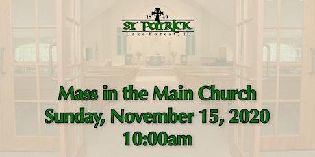 St. Patrick Church Mass, Sunday, November 15 at 10:00am tickets