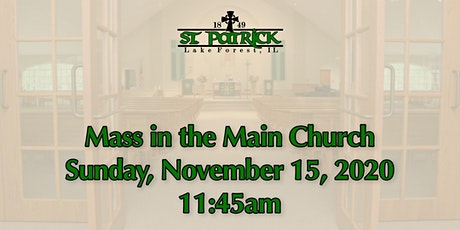 St. Patrick Church Mass, Sunday, November 15 at 11:45am tickets