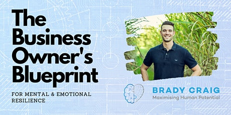 The Business Owner's Blueprint for Mental & Emotional Resilience tickets