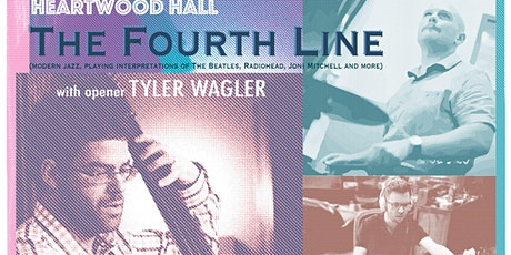The Fourth Line w/Tyler Wagler opener tickets