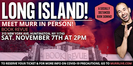 Meet Murr at Book Revue on Long Island tickets
