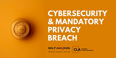 Cybersecurity and Mandatory Privacy Breach tickets