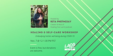 Laos Angeles LIVE: Healing & Self-Care Workshop tickets