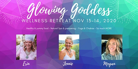 Glowing Goddess Wellness Retreat tickets