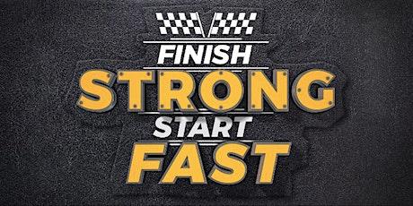 Finish Strong Start Fast WEBINAR tickets
