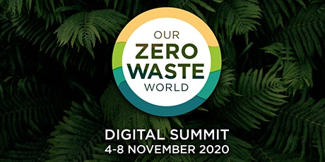Our Zero Waste World: International Perspectives on Organic Waste tickets