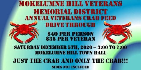 Mokelumne Hill Veterans Memorial District  Annual Veteran's Crab Feed tickets