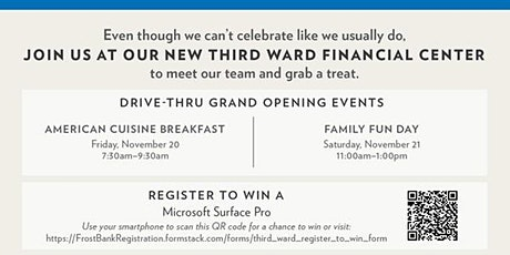 BREAKFAST: FROST CELEBRATES GRAND OPENING OF NEW THIRD WARD FINANCIAL CENTE tickets